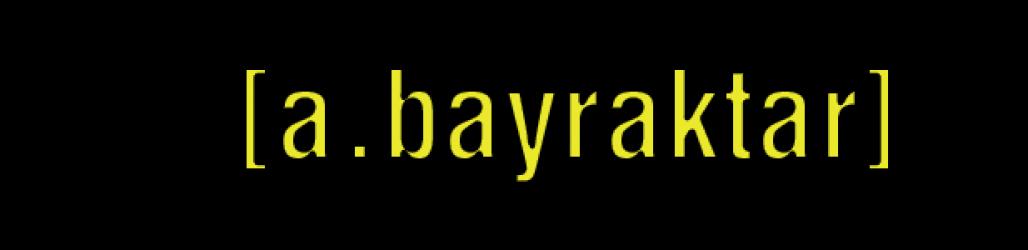 [a.bayraktar]
